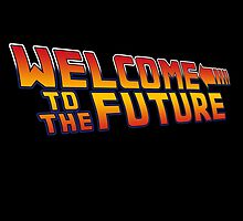 Welcome to the future by twyland