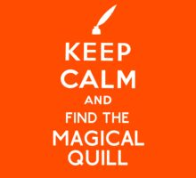 Keep Calm And Find The Magical Quill Kids Clothes