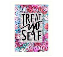Treat Yo Self Parks and Recreation  Art Print