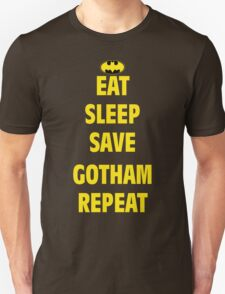 eat sleep save gotham repeat T-Shirt