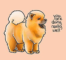 """""""You Are Doing Really Well"""" Pup by thelatestkate"""