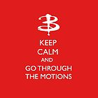 Go through the motions by geekartistry