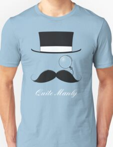 The Quite Manly Tee T-Shirt