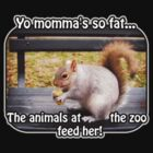 Yo momma&#x27;s so fat... by Maria  Gonzalez