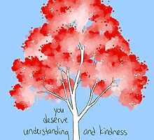"""Understanding and Kindness"" Tree by thelatestkate"