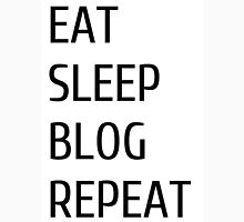 eat sleep blog repeat Unisex T-Shirt
