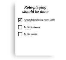 How do you role-play? Metal Print