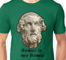 Homer is my Homie Unisex T-Shirt