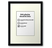 Do you role-play in the woods? Framed Print