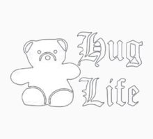 Hug Life funny t-shirt teddy bear cut Kids Clothes