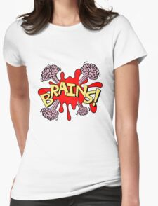 Brains! Womens Fitted T-Shirt