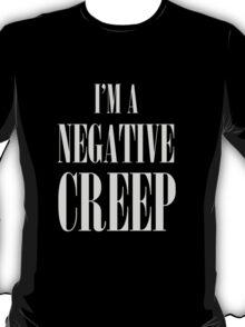 Negative Creep T-Shirt