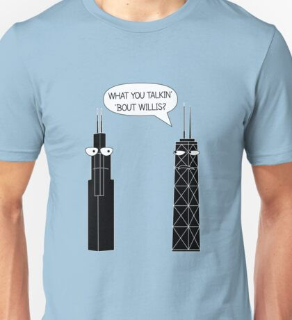 What You Talkin' 'Bout Willis? Unisex T-Shirt