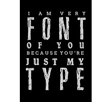 Font Type - Dark Photographic Print