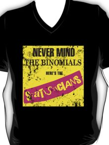 Never Mind The Binomials - Distressed T-Shirt