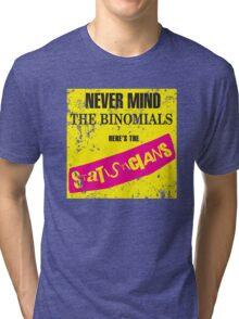 Never Mind The Binomials - Distressed Tri-blend T-Shirt