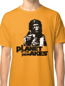 Planet of the Remakes Classic T-Shirt
