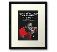 Kendrick Lamar Quote Framed Print