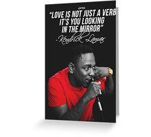 Kendrick Lamar Quote Greeting Card