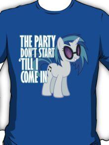 Vinyl Scratch - I Start the Party T-Shirt