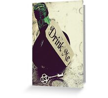 Drink Me Greeting Card