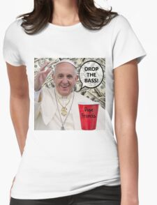 Dope Francis - the Dope Pope Womens Fitted T-Shirt
