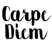 Carpe Diem - Quote Photographic Print