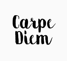 Carpe Diem - Quote Unisex T-Shirt