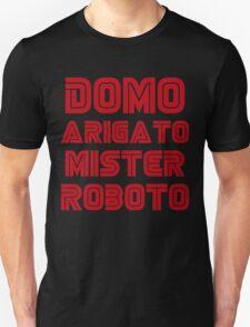 Domo arigato mister roboto T-Shirt