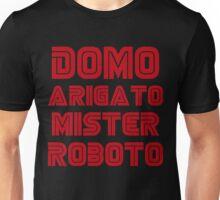 Domo arigato mister roboto Unisex T-Shirt