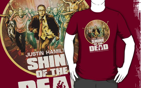 Justin Hamilton - Shine Of The Dead Shirt by James Fosdike