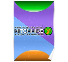 Hitchhike Across The Galaxy TRAVEL POSTER Poster