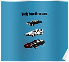 I Only Have Three Cars Poster