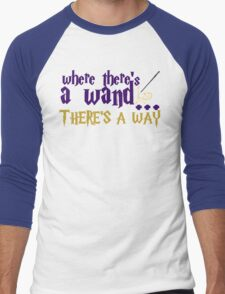 Where there's a wand, there's a way! Men's Baseball ¾ T-Shirt