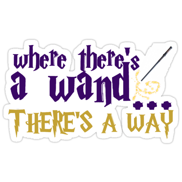 Where there's a wand, there's a way! by loveaj