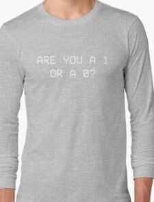 1 or 0? Long Sleeve T-Shirt