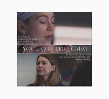 You Are The Calm - Grey's Anatomy Unisex T-Shirt