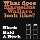 What does Marsellus Wallace look like? by Tyson Battersby