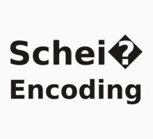 Schei� Encoding - Programmer Humor Printed in a Black Font by ramiro
