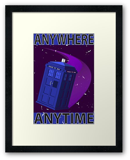 The TARDIS, Anywhere, Anytime TRAVEL POSTER by Rechenmacher