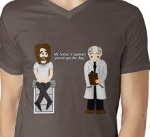 """Get Him to the Greek - Aldous Snow """" Mr. Snow, It Appears You've Got The Clap"""" Mens V-Neck T-Shirt"""