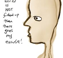 my excuse by Loui  Jover