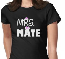 Mrs Mate Womens Fitted T-Shirt