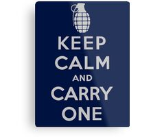 Keep Calm and Carry One Metal Print
