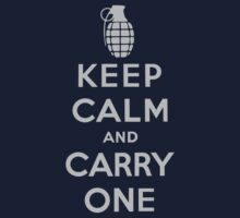 Keep Calm and Carry One by saturdaytees