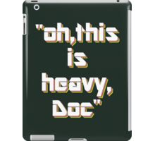 Heavy iPad Case/Skin