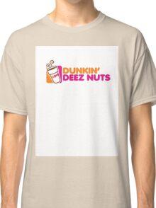 DUNKIN DEEZ NUTS Classic T-Shirt