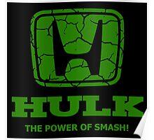 Hulk Honda 2 Poster