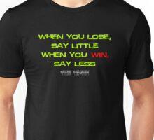 Matt Huges Quote Unisex T-Shirt