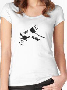Hey! Listen! Women's Fitted Scoop T-Shirt